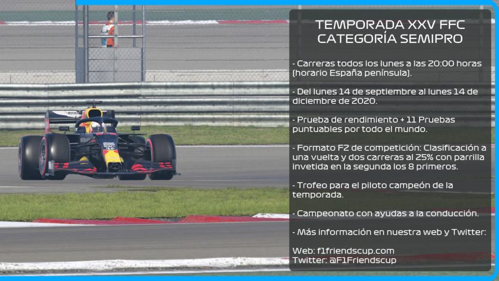 | F1 20 T. XXV | INFORMACIÓN E INSCRIPCIONES TEMPORADA XXV CATEGORÍA SEMIPRO Presen16