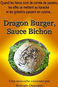 [Desvaux, Sylvain] Dragon Burger, Sauce Bichon  513nlr10