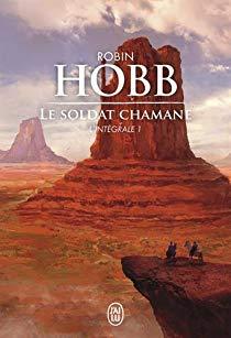 [Hobb, Robin] Le soldat chamane, intégrale 1 51a5qp10