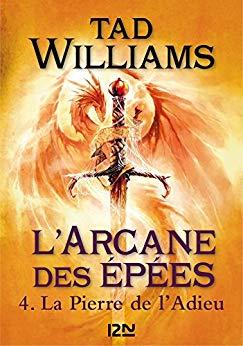 [Williams, Tad]  L'Arcane des épées - Tome 4 : La Pierre de l'Adieu. 51w8rp10