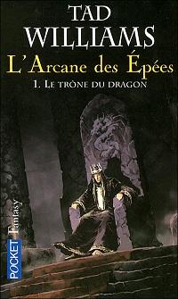 [Williams, Tad] L'arcane des Épées T1 : Le trône du dragon.  Cvt_la10