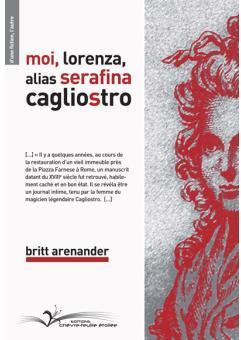 [Arenander, Britt] Moi, Lorenza, alias Serafina Cagliostro Cvt_mo10