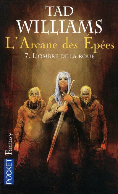 [Williams, Tad]  L'Arcane des épées Tome 7 : L'ombre de la Roue.  L-ombr10