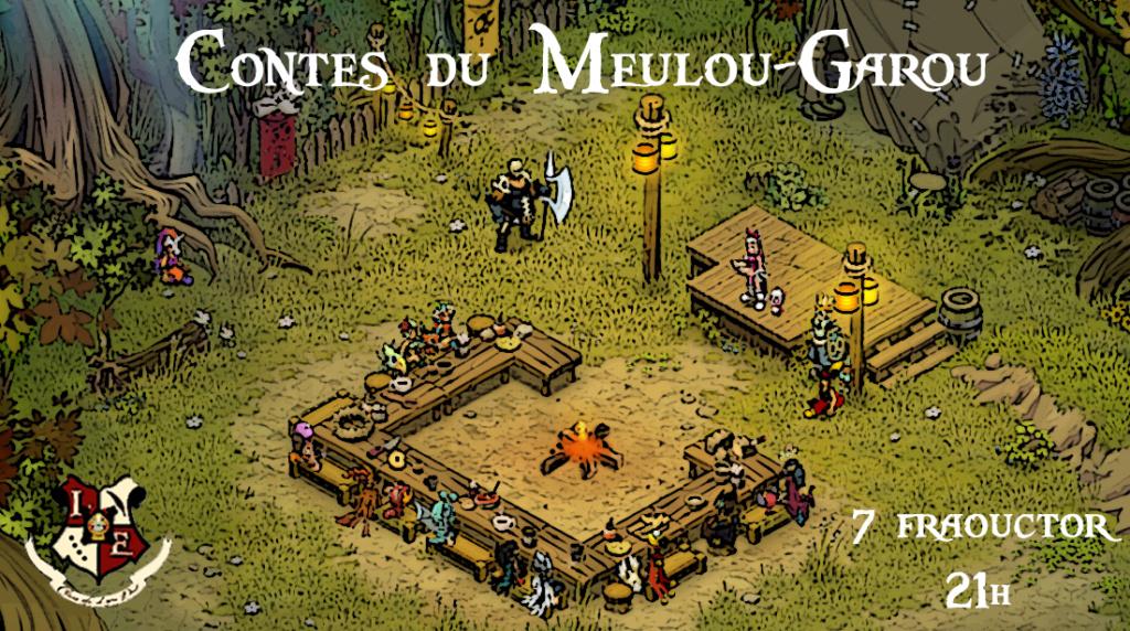 [07/08/650] Soirées jeux du Clan - Contes du Meulou-Garou Doc_pu12
