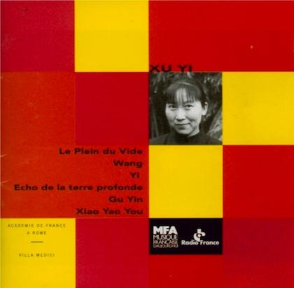 Sorties CD en musique du XXIè siècle - Page 3 Xu_yi10