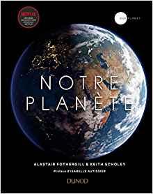 """Netflix propose un (très) beau livre """"Notre planète"""" en complément de ses émissions scientifiques Notre_10"""