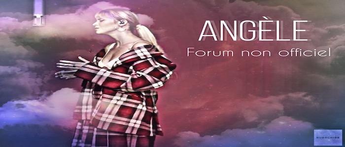 Angele - Le forum non officiel