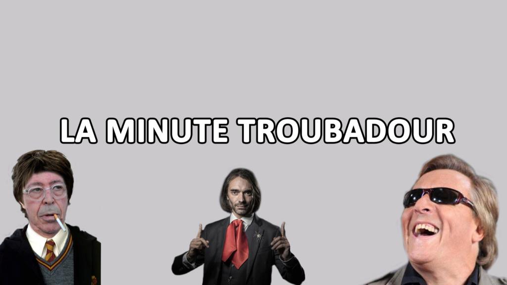 [Chaîne] La minute troubadour Banniz10
