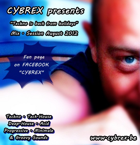 [TECK-MINIMALE] CYBREX - Techno is back from holidays (2012) Cybrex10