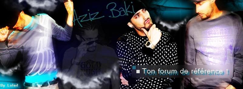 Aziz-Baki, Le Forum de référence