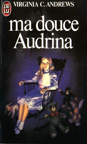 [Andrews, Virginia C.] Ma douce Audrina 105810