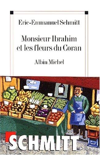 [Schmitt, Eric-Emmanuel] Monsieur Ibrahim et les fleurs du Coran 22261210
