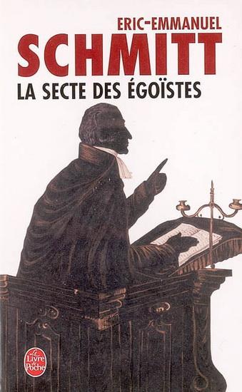 [Schmitt, Eric-Emmanuel] La secte des égoïstes 22264810