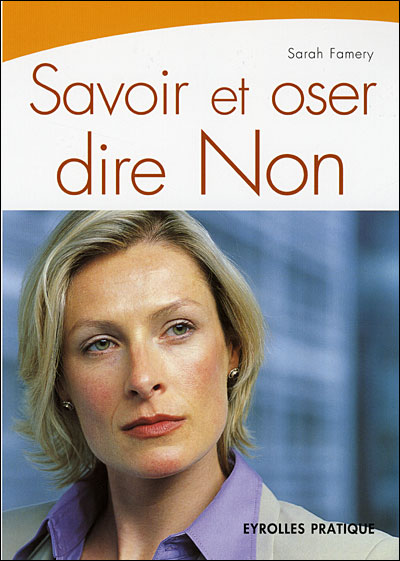 [Famery, Sarah] Savoir et oser dire non 97827010