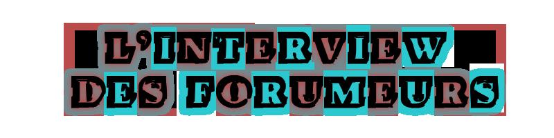 [Récapitulatif] L´interview des forumeurs Untitl10