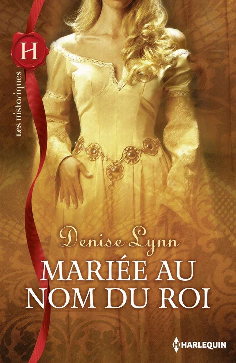 DENISE Lynn - Mariée au nom du roi His_5911