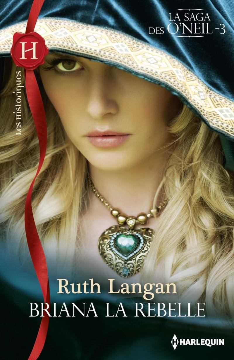 LANGAN Ruth - LA SAGA DES O'NEIL - Tome 3: Briana la rebelle His_5916