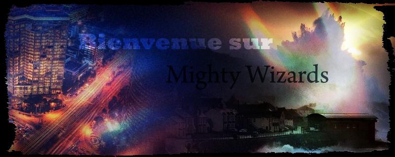 Mighty Wizards Bienve11