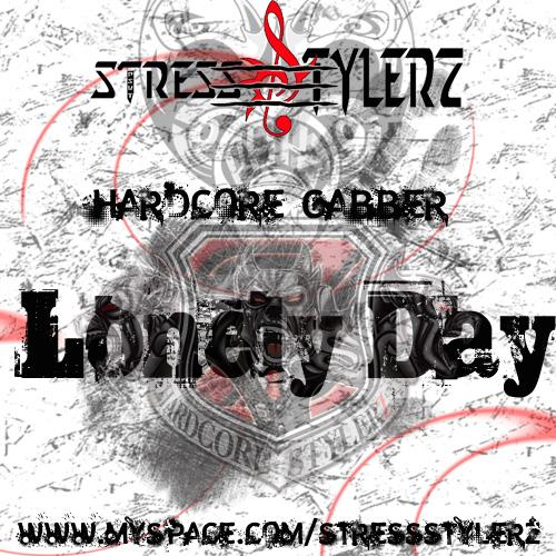 "StressStylerz Présente""Lonely Day""Hardcore Gabba Logo_l13"