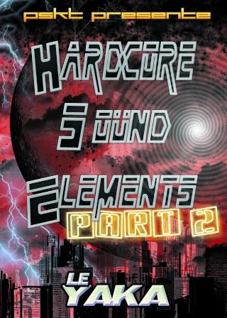 "09.10.09 PSKT Presente ""Hardcore Sound Elements PART 2"" (34) YAKA Recto_13"