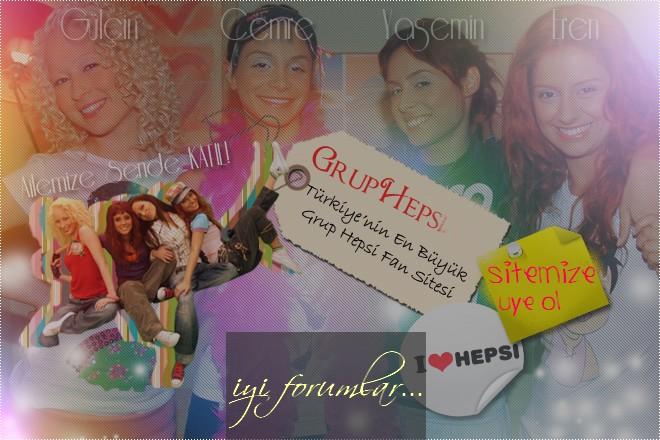 Grup Hepsi | Hepsi Fan Club | Hepsi 1 Dongu10