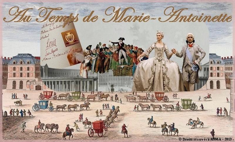 Au temps de Marie-Antoinette