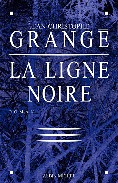[Grangé, Jean-Christophe] La ligne noire 97822210