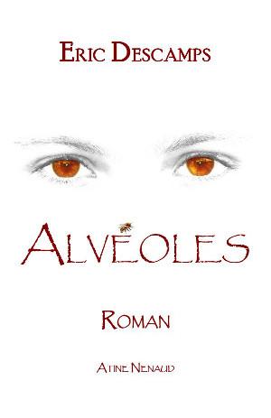 ALVEOLES d'Eric Descamps Alvaol10