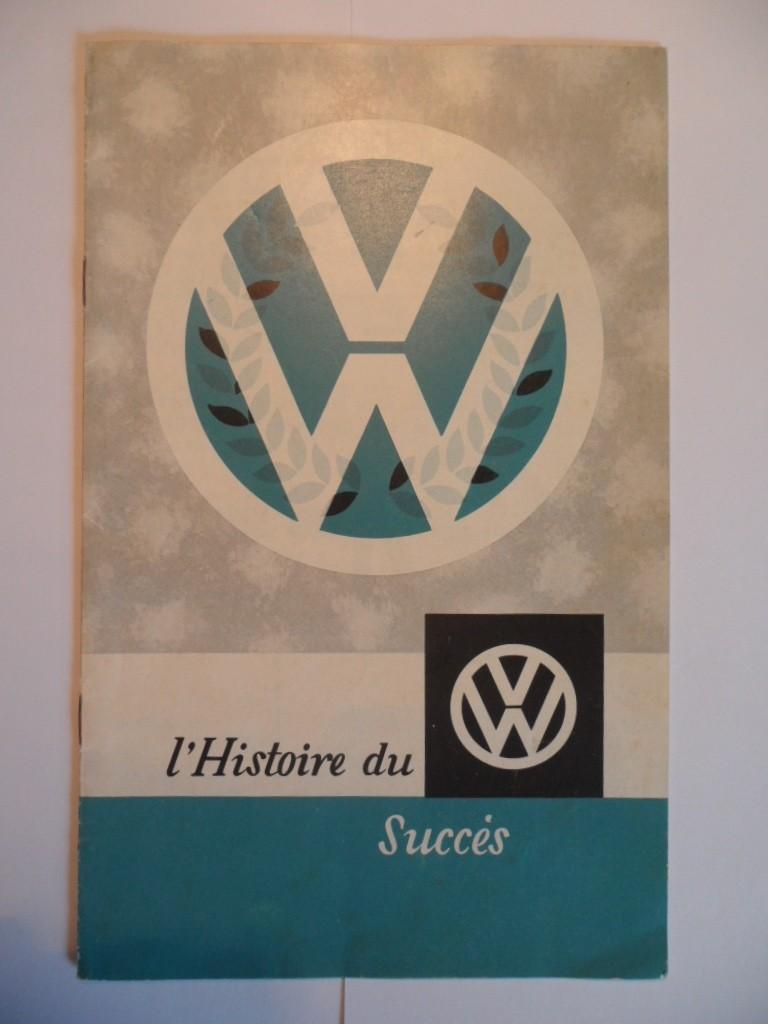"""Dépliant Belge """"L'histoire du succés VW"""". Sam_1610"""
