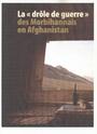 La « drôle de guerre » des Morbihannais en Afghanistan Numari15