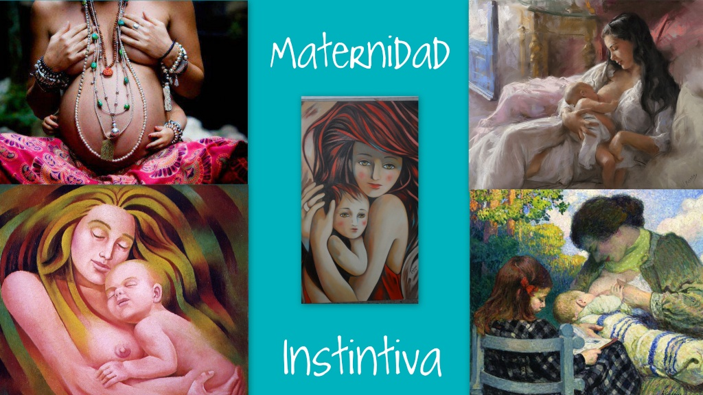 MATERNIDAD INSTINTIVA
