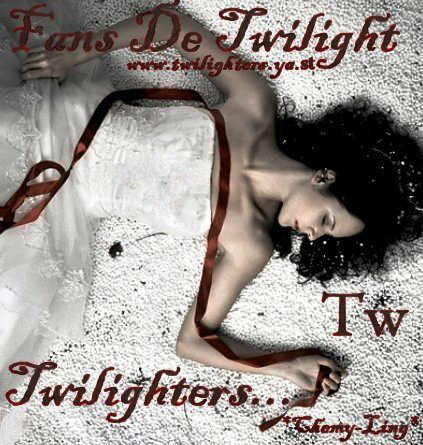 Twilighters - Fans de Twilight