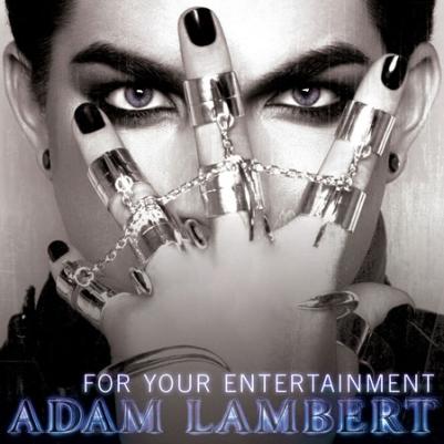 CONFIRM BY ADAM HIMSELF: SINGLE - For Your Entertainment; LISTEN 'LIVE' 9.55pm Fri!! Fye10