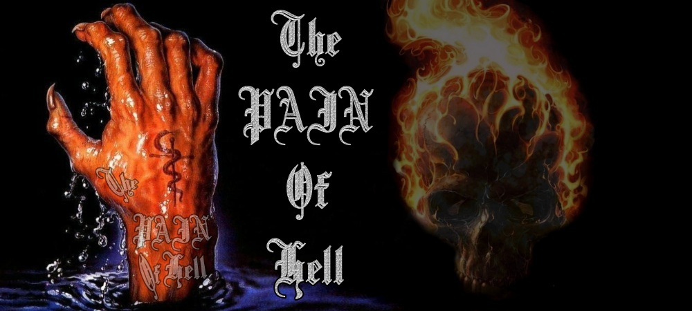 THE PAIN OF HELL