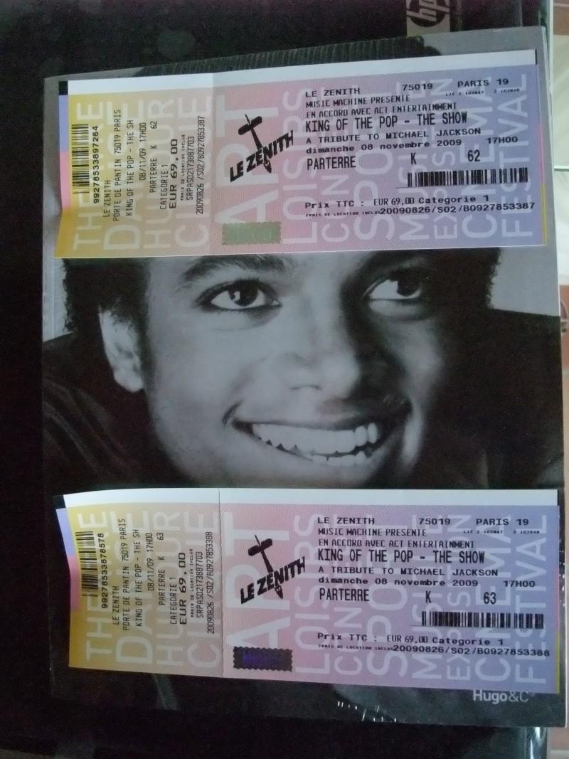 """Photos des billets du spectacle en hommage à Michael Jackson : """"The King of Pop : THE SHOW"""" à Paris le 8 novembre prochain!!^^ Dscf6112"""