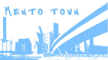 Mento Town