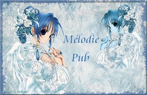 Mélodie Pub (+ 2 000 Membres) Bannia11
