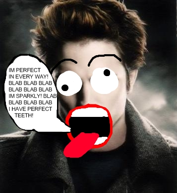 Is Anybody else sick and tired of hearing of TWILIGHT! Edward11