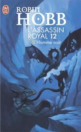 [Hobb, Robin] L'assassin Royal - Tome 12: L'Homme noir Ar1211
