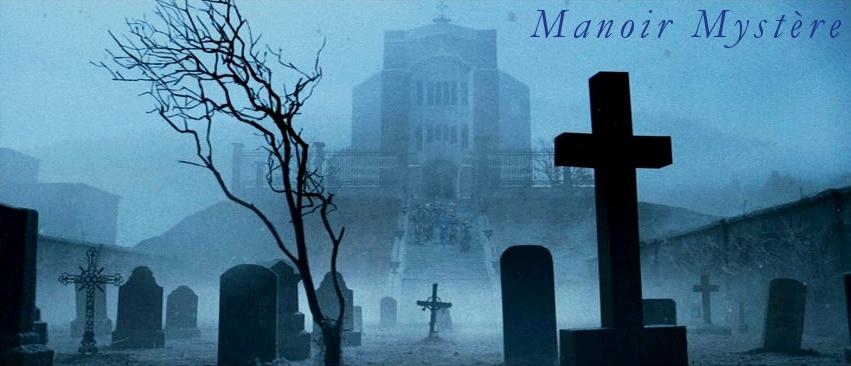 MANOIR MYSTERE