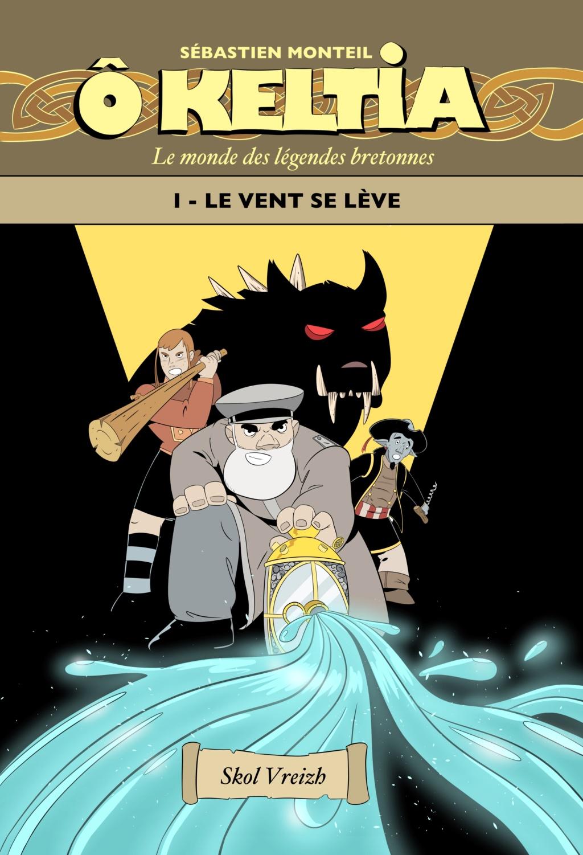 Ô Keltia, Le monde des légendes bretonnes et BretagneEnCases D4bce410