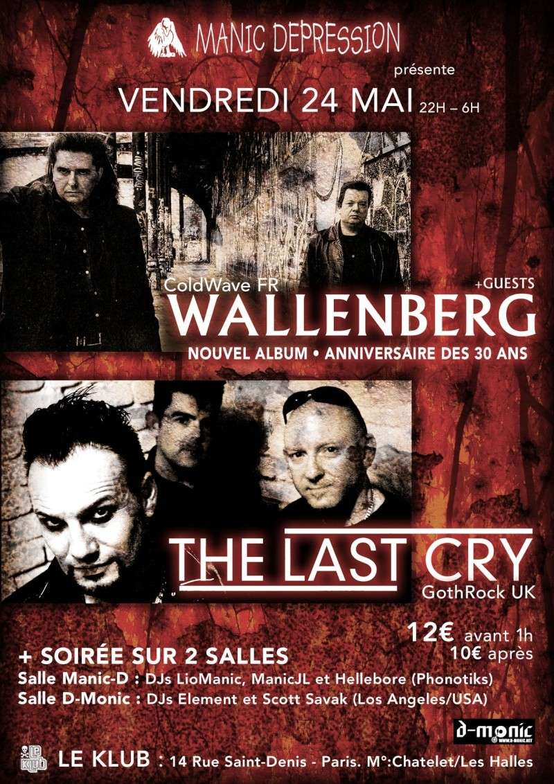 [24/05/13] Wallenberg+ The Last Cry+ Soirée Manic Depression 20130510