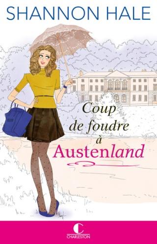 COUP DE FOUDRE A AUSTENLAND de Shannon Hale Austen10
