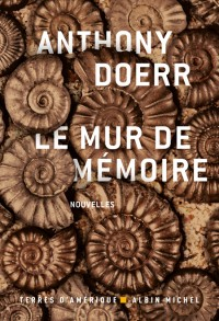 [Doerr, Anthony] Le mur de mémoire 97822210