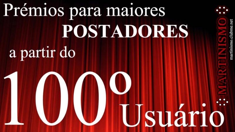 Prémios para maiores postadores a partir do 100º Usuário! Premio10