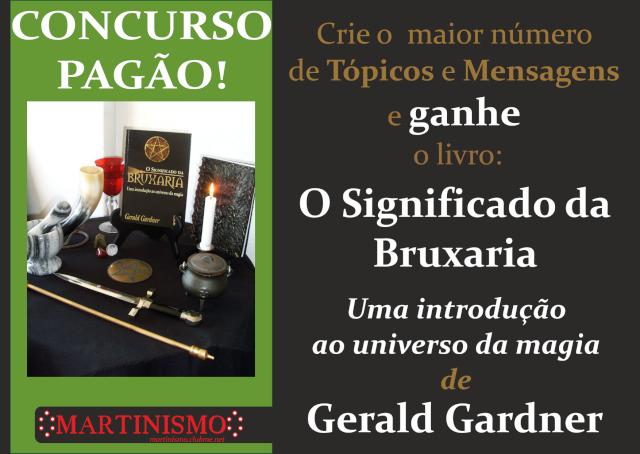 CONCURSO PAGÃO - CRIE O MAIOR NÚMERO DE TÓPICOS E MENSAGENS NA CATEGORIA PAGANISMO E GANHE UM LIVRO DE GERALD GARDNER Public10
