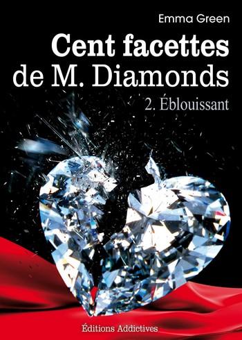 Les Cents Facettes de M. Diamonds - Tomes 1, 2 et 3 de Emma Green 210