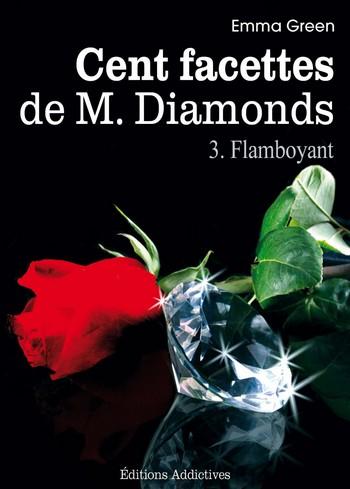 Les Cents Facettes de M. Diamonds - Tomes 1, 2 et 3 de Emma Green 310