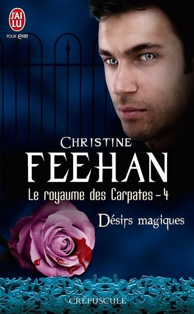 Le royaume des Carpates - Tome 4 : Désirs Magiques de Christine Feehan 61ccrz10