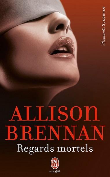 Série EVIL - Tome 2 : Regards mortels de Allison Brennan 61u5la10